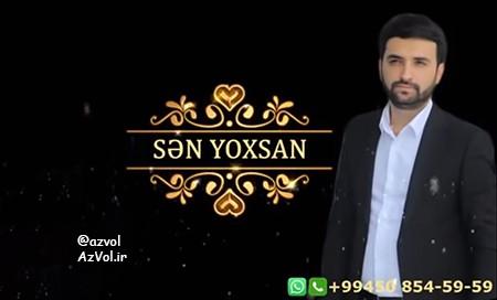 دانلود آهنگ آذربایجانی جدید Asif Meherremov به نام Sen Yoxsan